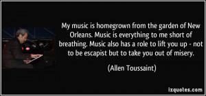 More Allen Toussaint Quotes
