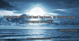 what-kind-of-fool-had-he-been-to-throw-away-romance-untried_600x315 ...