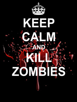 Shirts Keep Calm and Kill Zombies