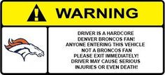 Denver Broncos Decal Warning Funny Sticker Denver Broncos Football ...