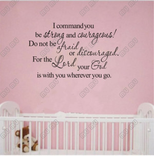 BE STRONG AND COURAGEOUS Vinyl wall lettering stickers quotes Family ...
