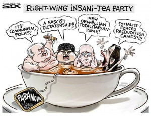 ... Tea Party Quotes - Ridiculous Statements by the Nation's Top Tea