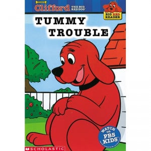 Clifford The Big Red Dog Tummy Trouble