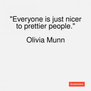 Olivia munn quote everyone is just nice