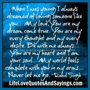 You Are A Dream Come True Quote My love, you are my dream come