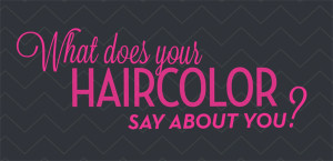 Displaying 16 Gallery Images For Hair Color Quotes