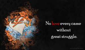 Love Quotes-Thoughts-Great Struggle-Best Quotes-Nice Thoughts