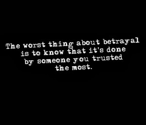betrayal-quotes-sayings-you-trusted-the-most.jpg