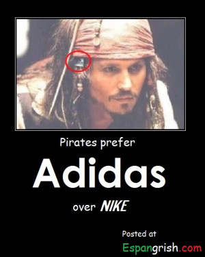 As soon as Jack Sparrow comes out wearing a bandana from Adidas,