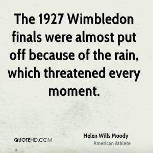Helen Wills Moody Quotes