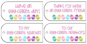 Egg-cellent FREE Easter gift tags (includes teacher and neighbor)