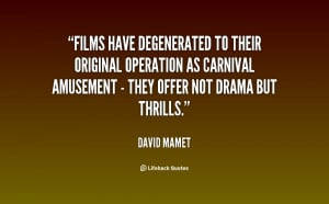 Films have degenerated to their original operation as carnival ...