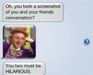 Guess Creepy Wonka Doesn't Like Autocorrects