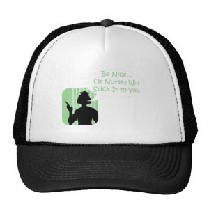 funny_be_nice_to_nurses_humour_mesh_hat ...