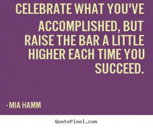 Celebrate Your Success Quotes
