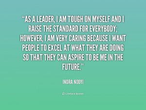 quote-Indra-Nooyi-as-a-leader-i-am-tough-on-223283.png