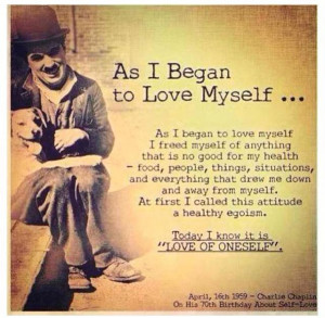 ... fully love someone else unless you learn to love yourself first