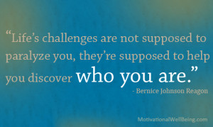 Life's challenges are not supposed to paralyze you, they're ...