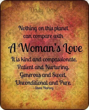Quotes - Steve Harvey (A Womens Love)