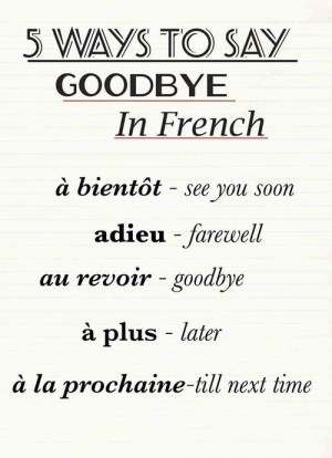 "ways to say ""goodbye"" in French"