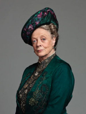 Downton Abbey Quotes - Maggie Smith, The Dowager Duchess