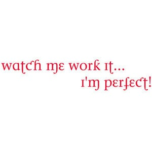 sayings quotes text quote word art filler red watch me work it i'm per ...