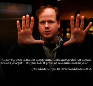 Joss Whedonon on art…