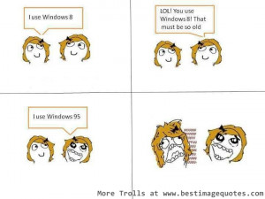 Title: Funny Trolls #7 Windows 8 versus Windows 95.
