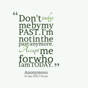 Accept The Past Quotes...