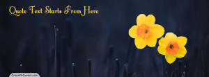 Daffodils Flower Custom Quote FB Cover