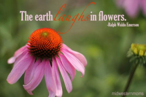 The earth laugh in flowers flowers quote