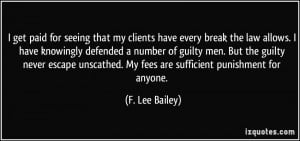 More F. Lee Bailey Quotes