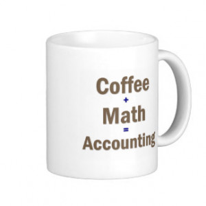 Funny Accounting Saying Basic White Mug
