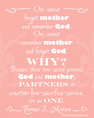 One Cannot Forget Mother And Remember God - Mother Quote