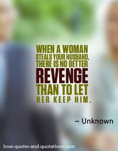 revenge for the marital infidelity http www love quotes and quotations ...