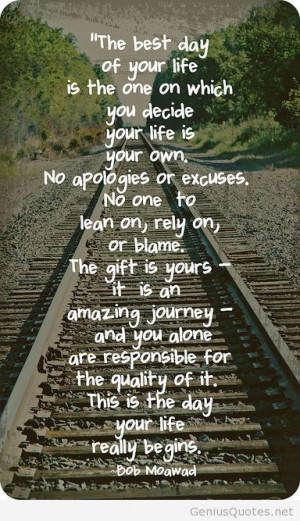 The best day of your life quote