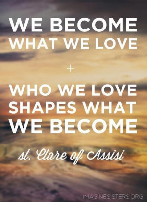 St. Clare of Assisi, what a wise woman!