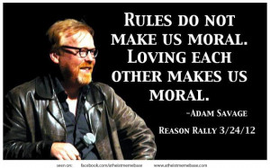 ... Savage Reason Rally 03/24/2012 -- reason rally, adam savage, quotes
