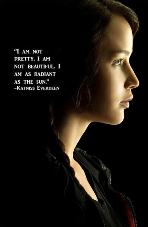 Katniss Everdeen Katniss Everdeen Quote