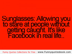 Wear a Sunglasses and stare people - Funny Quotes