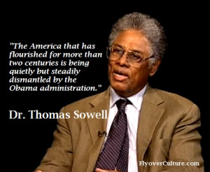 Dr. Thomas Sowell: Obama's dismantling of America