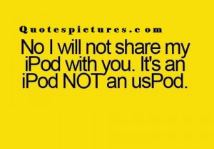 New funny fb Quotes - It's an ipod not an uspod