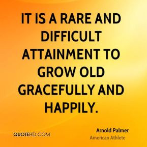 growing old gracefully quotes source http quotehd com quotes words ...