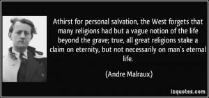 had but a vague notion of the life beyond the grave; true, all great ...