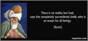 There is no reality but God, says the completely surrendered sheik ...