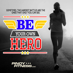 Be-Your-Own-Hero | Pinoy Fitness