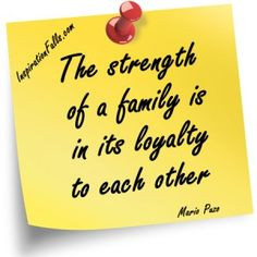 quotes about family loyalty - one of the most important things to me ...