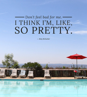 Amy Schumer Quotes That Are So Beautiful, We Made Them Into Posters