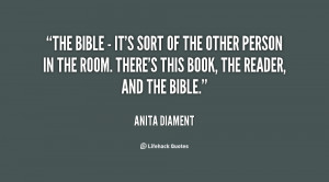 The Bible - it's sort of the other person in the room. There's this ...
