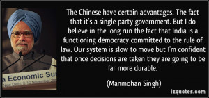 The Chinese Have Certain Advantages Fact That Single Party